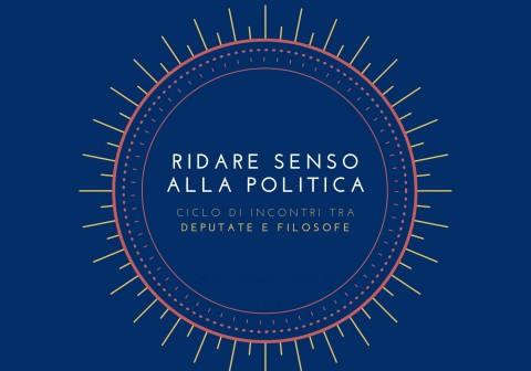 Ridare Senso alla Politica
